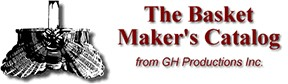 The Basket Maker's Catalog